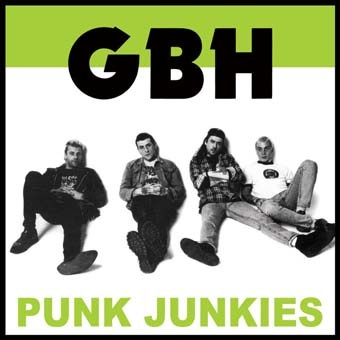 GBH: Punk junkies LP
